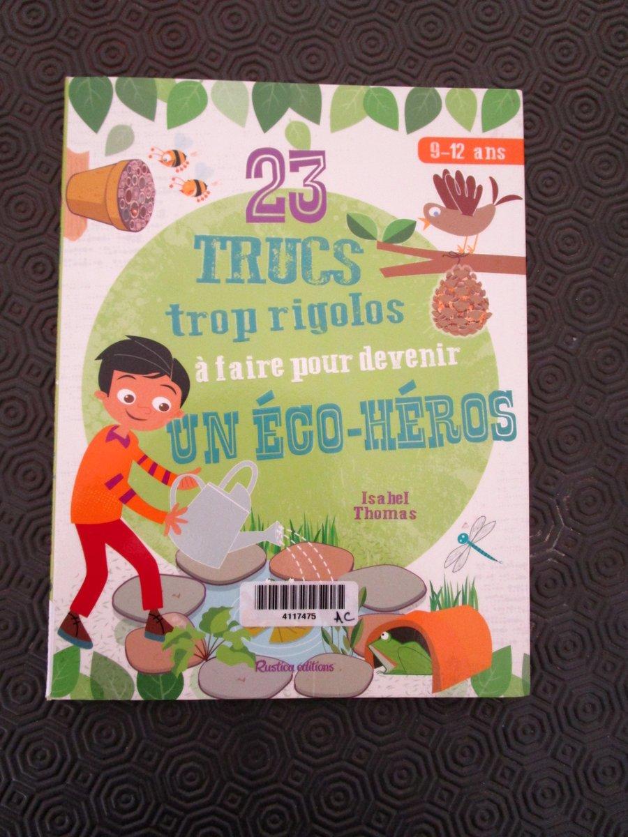 """Couverture du livre """"23 trucs trop rigolos à faire pour devenir un éco-héros"""""""